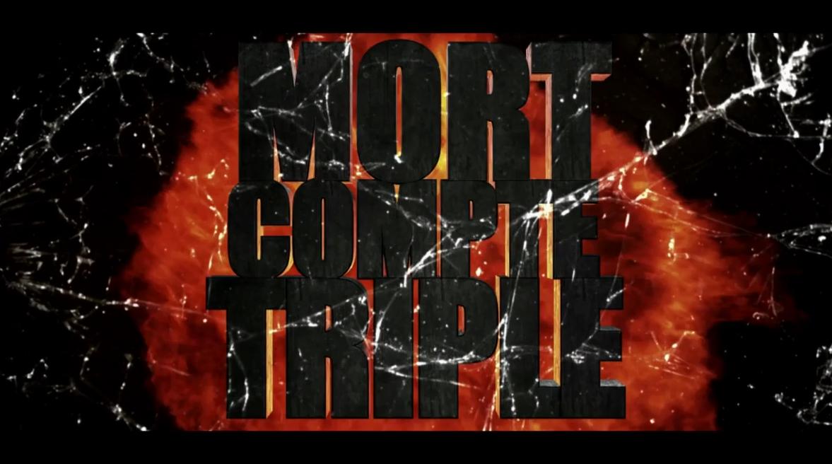 Mort Compte Triple